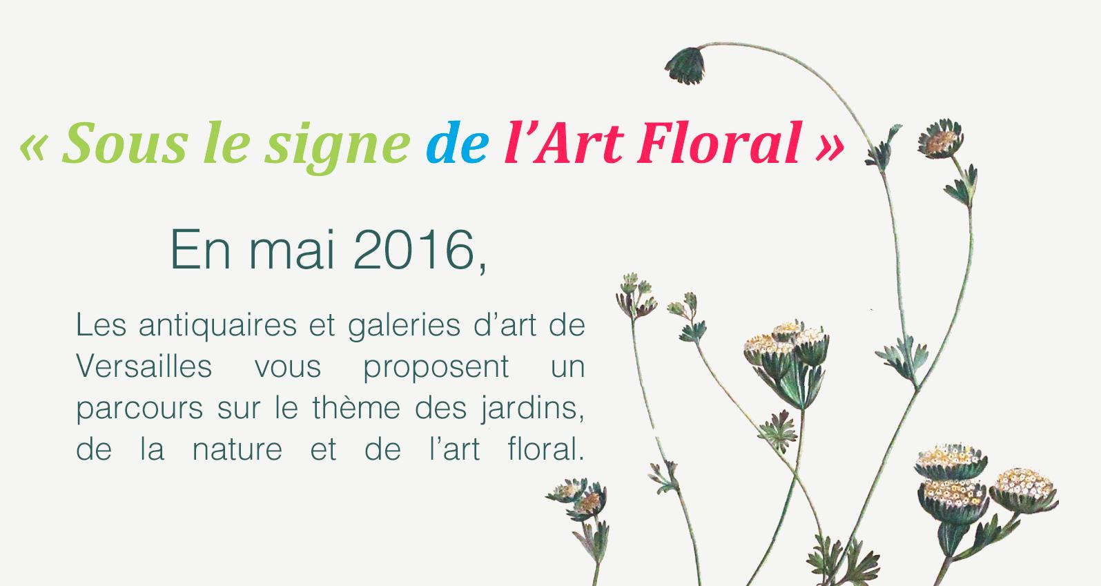 Mai 2016, Sous le signe de l'art floral
