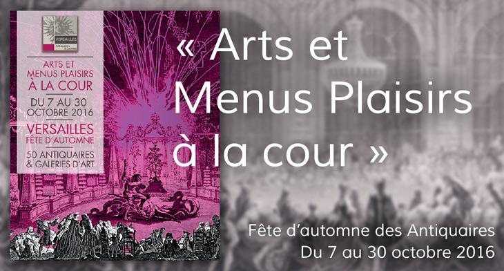 Arts et menus plaisirs à la cour - fête d'automne 2016